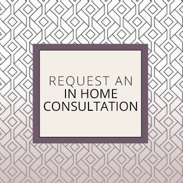 Request In Home Consultation